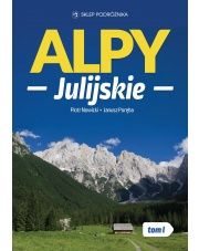 Przewodnik Alpy Julijskie. T.1