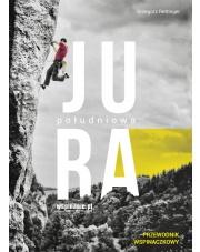Przewodnik wspinaczkowy JURA POŁUDNIOWA (3.wydanie)