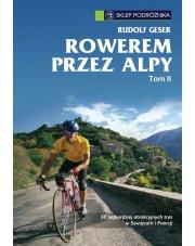 Przewodnik Rowerem przez Alpy Tom.2