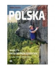 Przewodnik wspinaczkowy POLSKA tom 1 Sudety Przedgórze Sudeckie